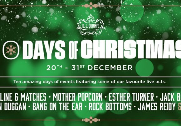 Celebrate all things Festive at D.J. Quinn's 10 Days of Christmas